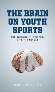 The Brain on Youth Sports book cover