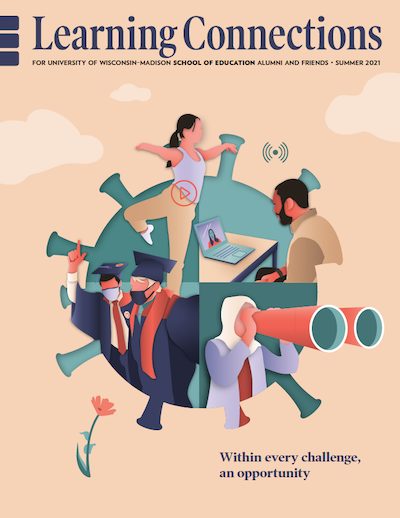 Print cover of Summer 2021 Learning Connections